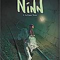 Ninn, tome 1, La ligne noire, Jean-Michel Darlot et <b>Johan</b> Pilet (B.D.) Coup de coeur
