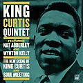 King Curtis Quintet - 1960 - The New Scene Of King Curtis and Soul Meeting (Fresh Sound)