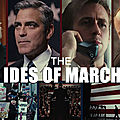 Bande annonce : the ides of march
