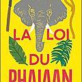 « la loi du phajaan » de jean-françois chabas