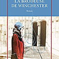 La Brodeuse de Winchester, Tracy Chevalier