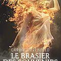 Le Brasier des souvenirs Phaenix #2 Carina Rozenfeld