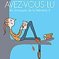 Mercredi BD: Les CLASSIQUES DE LA <b>LITTÉRATURE</b> façon Bravi/Frey reviennent nous faire rire!