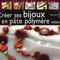 créer ses bijoux en pâte polymère volume 2