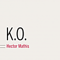K.O, Hector Mathis