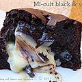 Mi-cuit black & white : chocolat 70% cacao et cœur de chocolat blanc