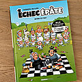 Nous avons découvert le premier tome Echec Epate un pion c'est tout ! de Cazenove, Val & Mic (Editions <b>Bamboo</b>)