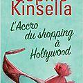 L'<b>accro</b> du <b>shopping</b> à Hollywood