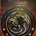 Game of thrones, les origines - extraits