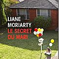 Le secret du mari–liane moriarty