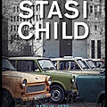 Stasi child - david young - editions fleuve noir