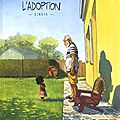 L'adoption - qinaya - zidrou et monin