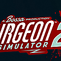 Test de Surgeon Simulator 2 - Jeu Video Giga France