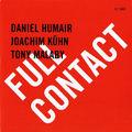 Daniel Humair: Full Contact (Bee Jazz - 2008)
