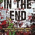 [CHRONIQUE] In the After, tome 2 : In the end de Demitria Lunetta