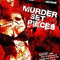 Murder set pieces (chronique d'un serial killer)