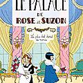Le Palace de Rose et Suzon - T1