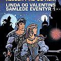 Linda et valentin (éditions danoises)
