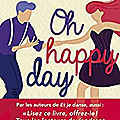 Oh happy day, de AL <b>Bondoux</b> et JC Mourlevat