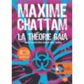 Le livre de maxime chattam la théorie gaia
