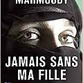 Jamais sans ma fille, betty mahmoody/william hoffer