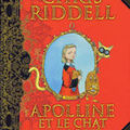 <b>Apolline</b> et le chat masqué - Chris Riddell