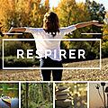 52 SEMAINES POUR UNE ANNÉE ZEN - <b>RESPIRER</b>