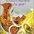 Les <b>Annales</b> du <b>Disque</b>-<b>Monde</b>, tome 8 : Au Guet ! (Guards! Guards!) - Terry Pratchett