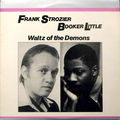 Frank Strozier Booker Little - 1960 - Waltz of the Demin (Vee-Jay)