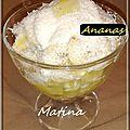 Dessert : ananas noix de coco bananes vanille chantilly