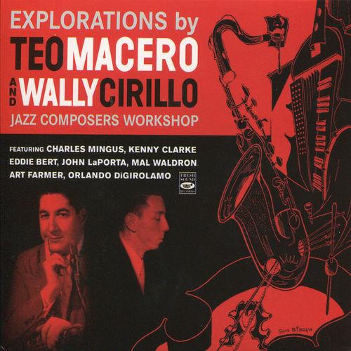 Teo Macero - 1953-55 - Explorations By Teo Macero And Wally Cirillo (Fresh Sound)