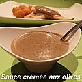 Sauce cremee aux olives