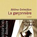 la garçonnière Hélène Grémillon