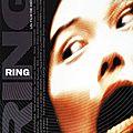 Ring - 1998 (La terreur vient du continent <b>asiatique</b>)