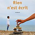 RIEN N'EST ECRIT - SANDRINE <b>CATALAN</b>-MASSE - ROBERT LAFFONT EDITIONS