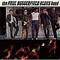 The <b>Paul</b> Butterfield Blues Band