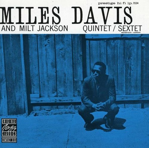 Miles Davis And Milt Jackson - 1955 - Quintet Sextet (Prestige)