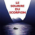Le sourire du Scorpion Patrice GAIN