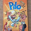 Nous avons découvert le tome 3 de Pilo <b>Banzaï</b> de Julien Mariolle (Editions Bamboo)