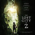 Cinéma - the lost city of z (3/5)