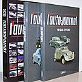L'Auto-Journal 50 ans, Tome 1 : 1950-1976 + Tome 2 : <b>1977</b>-2000