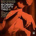 Bobby Scott Trio - 1954-55 - Early Sessions Bethlehem, Savoy, Abc Paramount (Fresh Sound)
