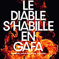 Le Diable s'habille en <b>GAFA</b> - Google Apple Facebook Amazon - Jacques Séguéla - Editions Coup de Gueule