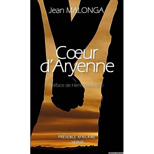 Coeur d'Aryenne de Jean Malonga enfin sorti
