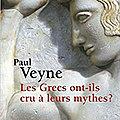 Paul Veyne : mythes et vérité