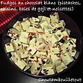 Fudges au chocolat blanc (pistaches, raisins, baies de goji, noisettes)