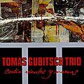 Tomas Gubitsch Trio - 1988 - Contra Vientos y Mareas (Pan Music)