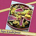 Tajine de poulet fermier aux figues fraîches & amandes