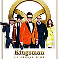 Kingsman: Le Cercle d'or
