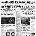 La <b>Cagoule</b> et l'assassinat des Rosselli